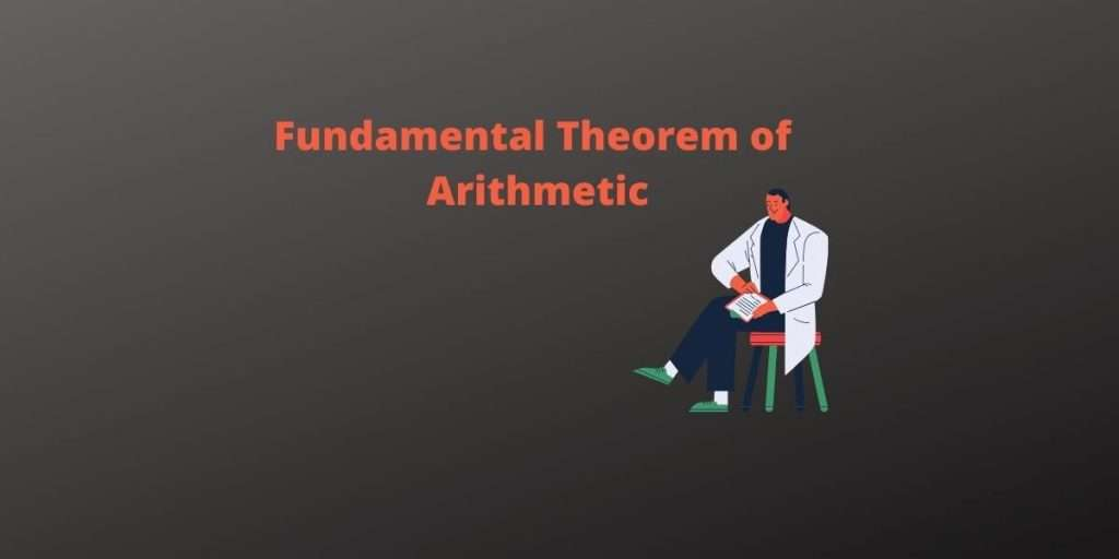 Fundamental Theorem of Arithmetic