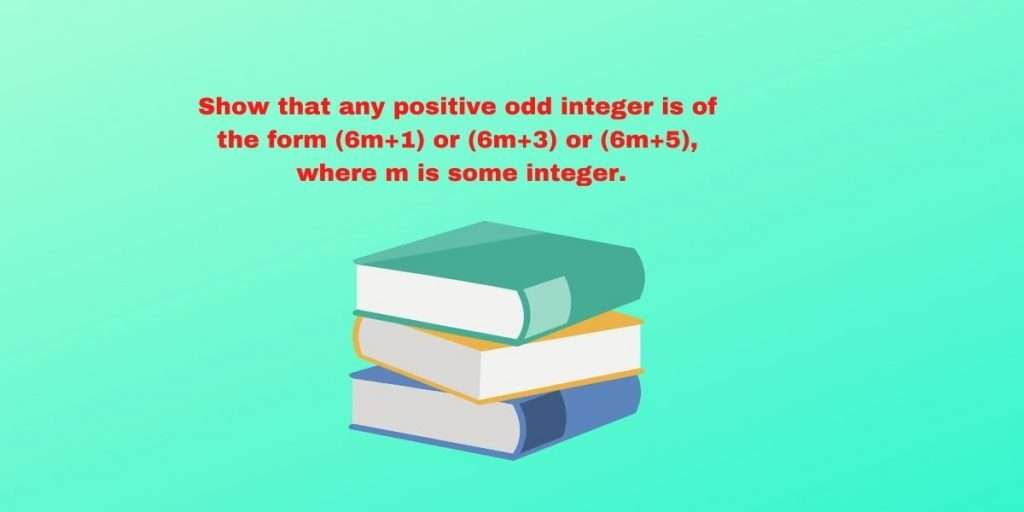 Show that any positive odd integer is of