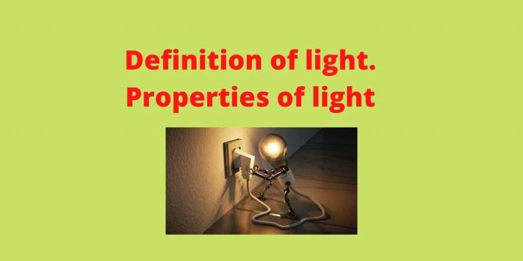 Definition of light