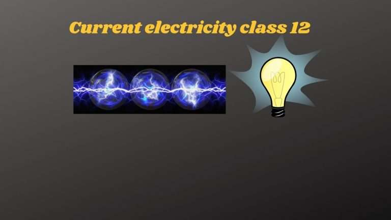 Current electricity class 12