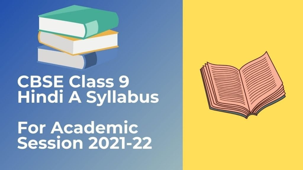 CBSE Class 9 Hindi A Syllabus 2021-22