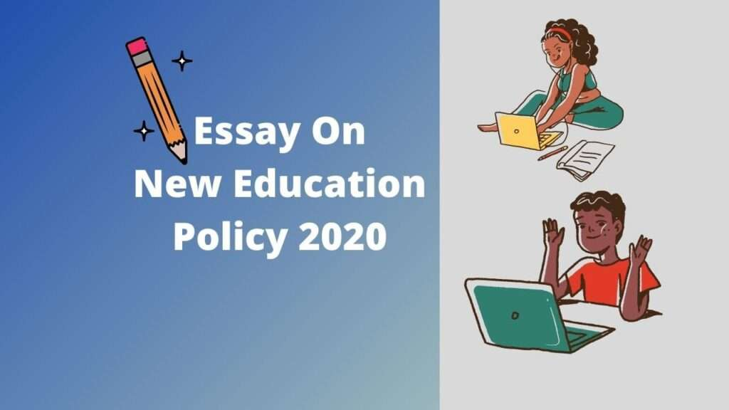 Essay on New Education Policy 2020