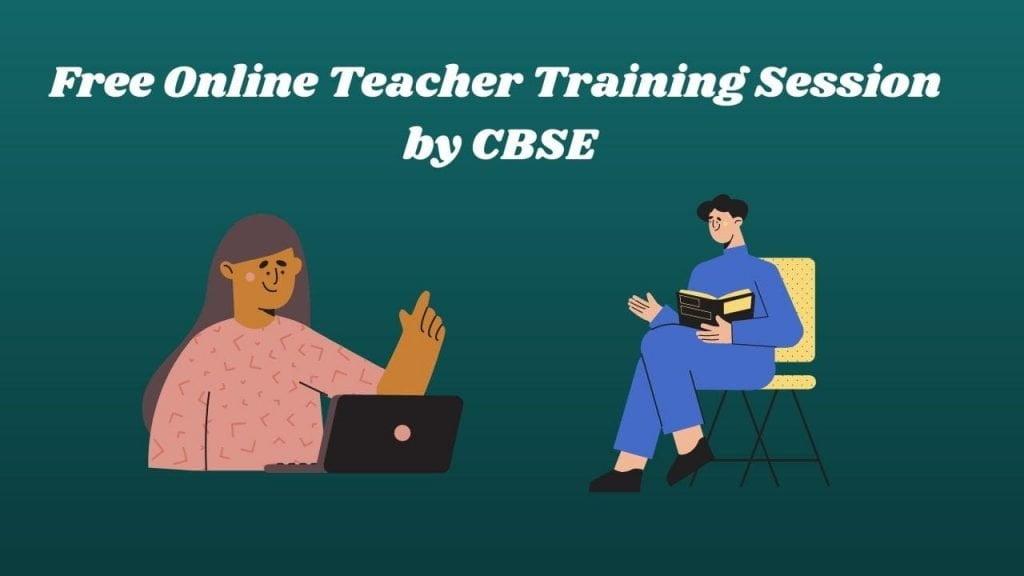 CBSE Free Online Training Session