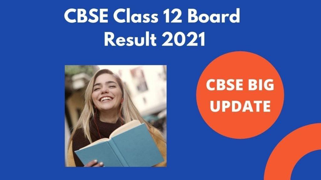CBSE Class 12 Board Result 2021
