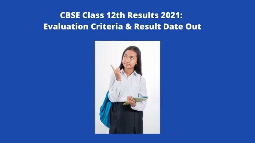 CBSE Class 12th Results 2021