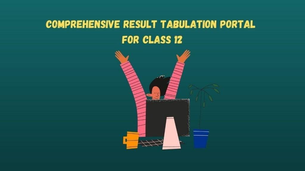 Comprehensive Result Tabulation Portal for Class 12