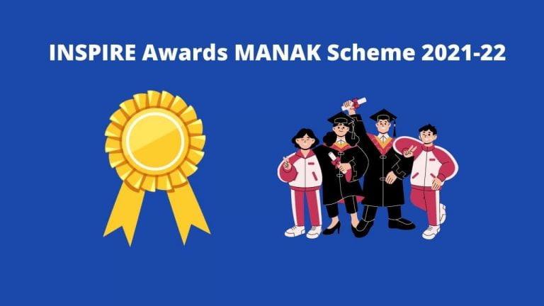 INSPIRE Awards MANAK Scheme 2021-22